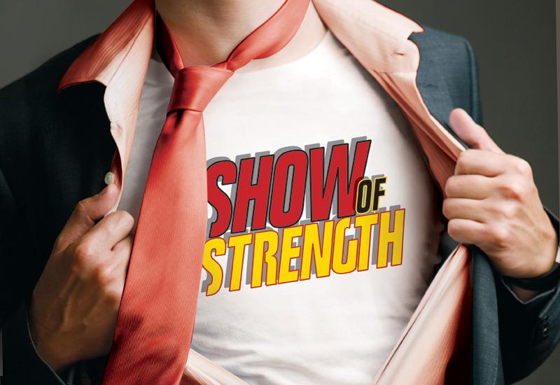 Show of strength