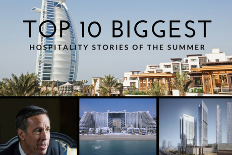 Top 10 biggest hotel stories in the Middle East this summer