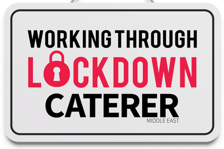 Caterer Middle East launches Working Through Lockdown video series