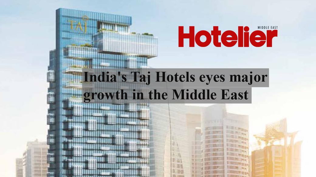 Operators, Ihcl, Indian hotels company limited, Taj hotels, Dubai, Dubai hotels, Video