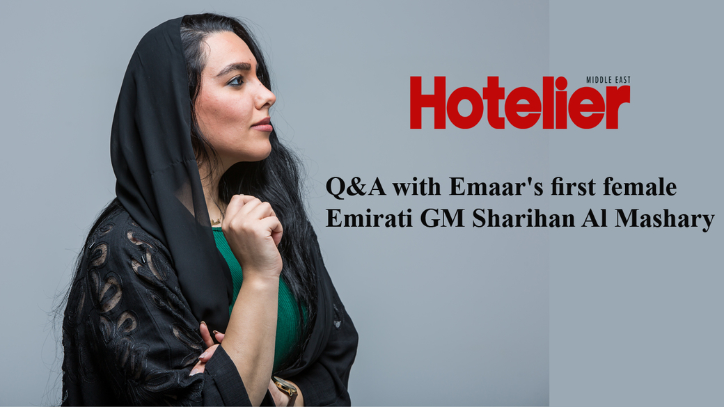Appointments, Operators, Sharihan al mashary, Emaar hospitality group, Gm interview, Video, Manzil downtown dubai, Emiratisation